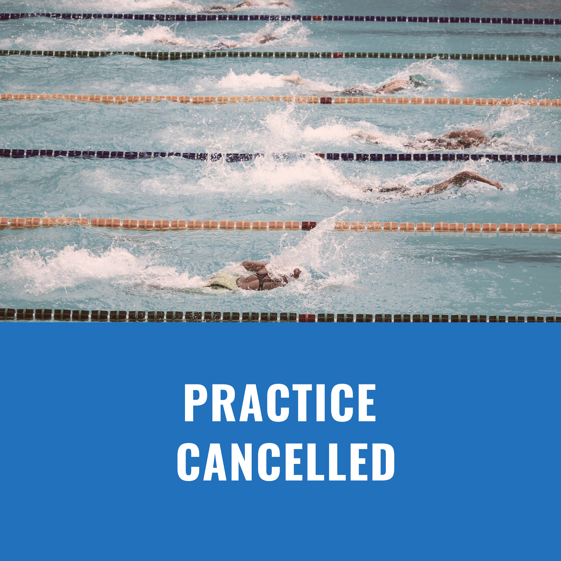 Practice Cancelled